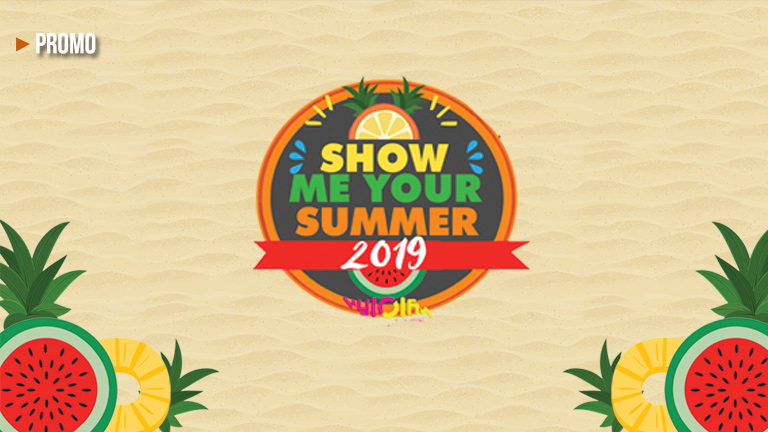 Show Me Your Summer 2019 is bigger and better!
